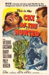 Cry of the Hunted 1953 DVD - Vittorio Gassman / Barry Sullivan